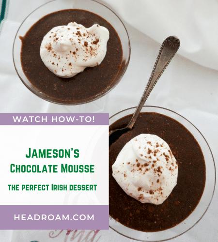 Jameson's Chocolate Mousse: the Perfect Irish-inspired Dessert
