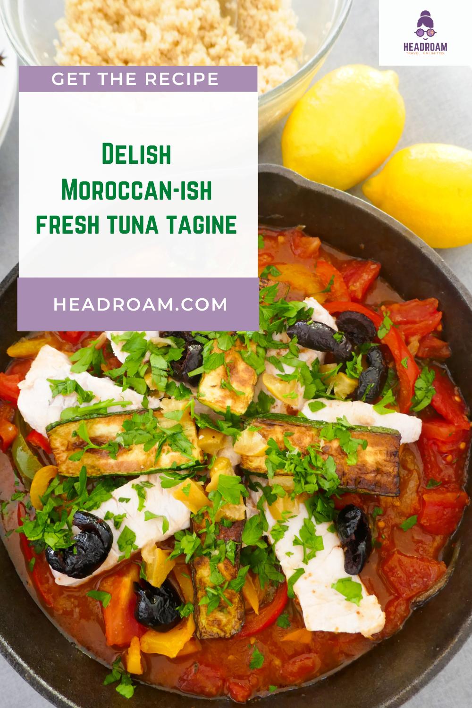 Delicious, Easy, Healthy Moroccan-ish Tuna Tagine