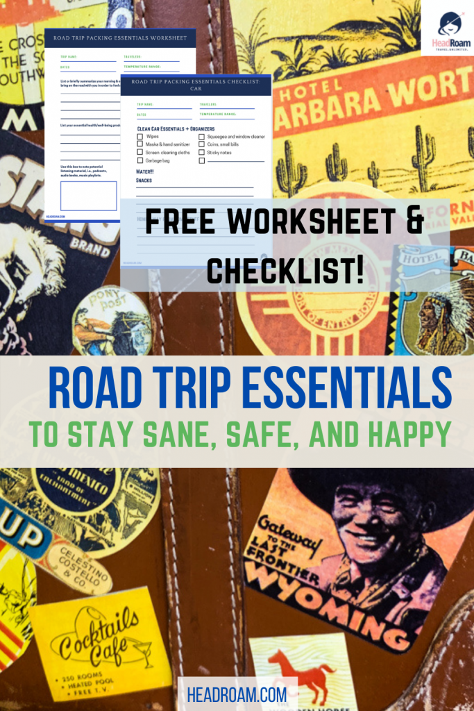 Against a background of a battered brown suitcase covered with travel stickers from Wyoming, New Mexico, and bars and hotels in the American West, we see previews of the checklist and worksheet available from Head Roam to determine your road trip packing list essentials.